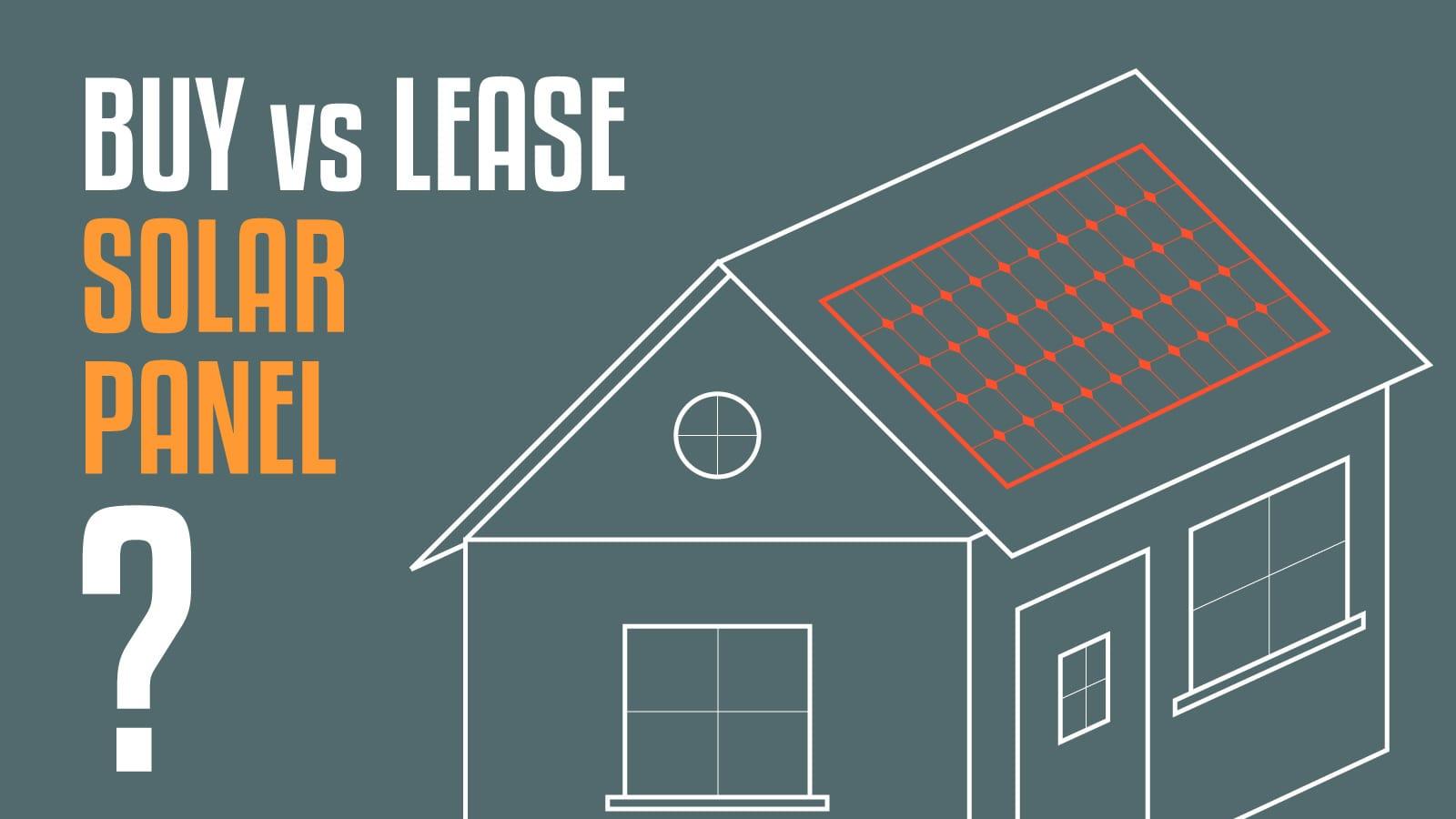 buy vs lease solar panel